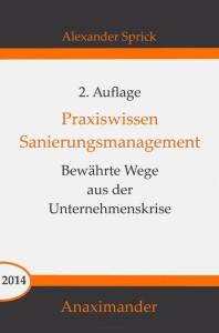 Sanierungsmanagement zum Mitnehmen: 2. Auflage erschienen
