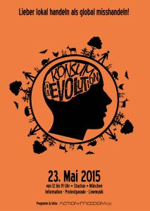 Konsum rEvolution & Marsch gegen Monsanto am 23. Mai 2015