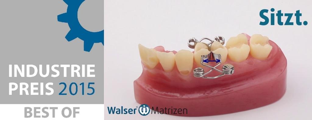 """""""Best of"""" Industriepreis 2015 für Dr. Walser Dental"""