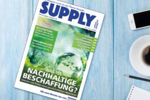 SUPPLY Magazin Nr. 3 – Schwerpunktthema Nachhaltige Beschaffung