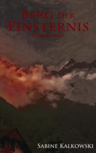 Berg der Finsternis – Spannende Fantasy aus dem Ruhrpott