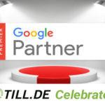 Google ernennt Internetagentur TILL.DE zum Premium Partner