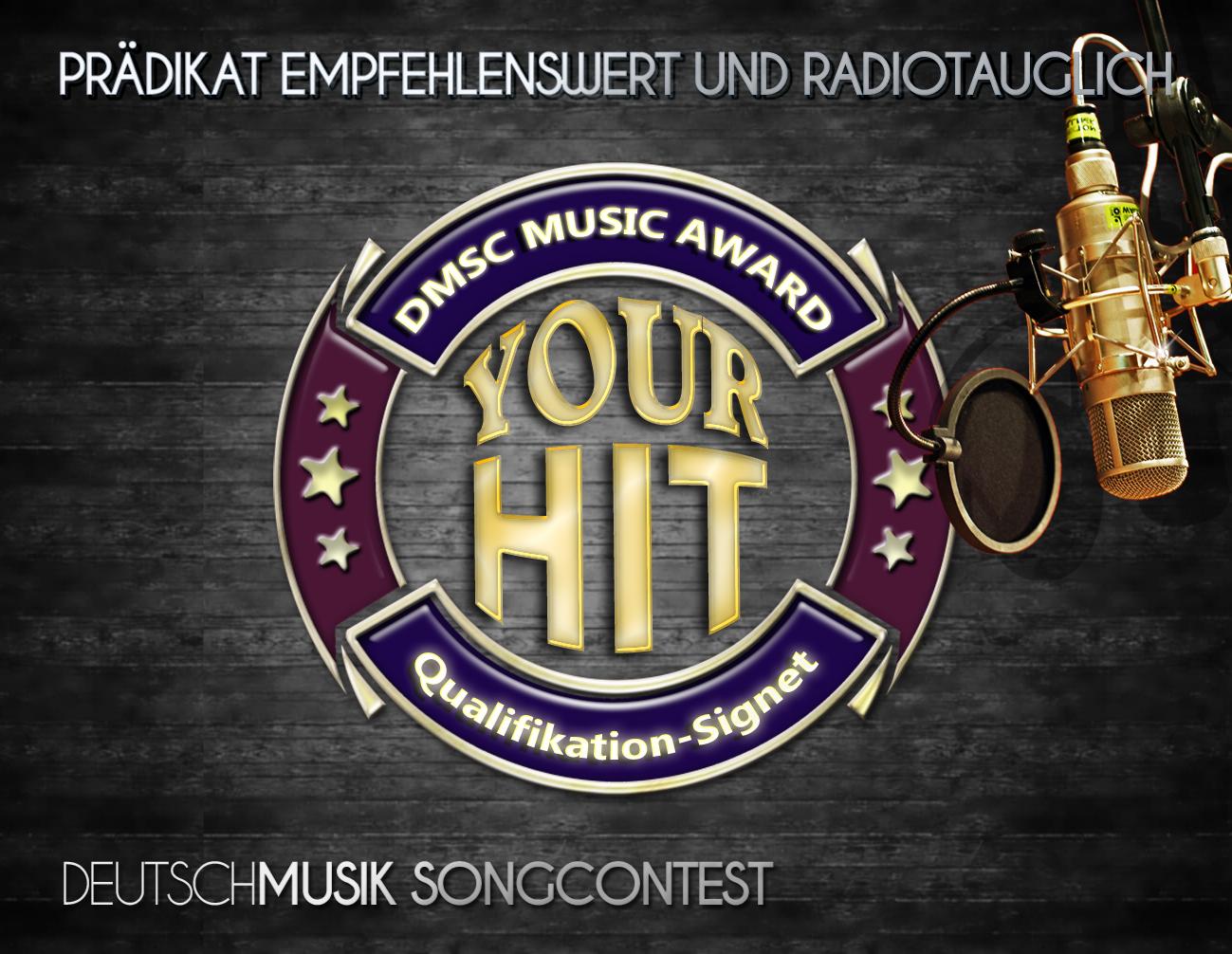 YOUR-HIT Deutschmusik Song Contest - Prädikat empfehlenswert und radiotauglich