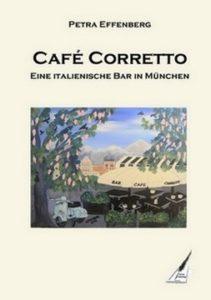 Café Corretto von Petra Effenberg