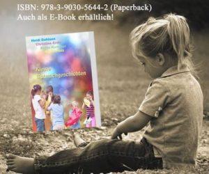 Ein Kinderbuch mit schönen Illustrationen und einer Botschaft
