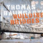 Building Bridges @ 30works