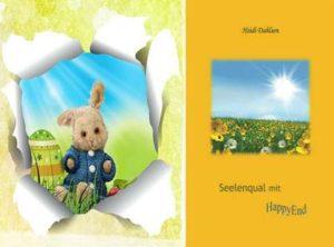 Buchtipp für das Osternest: Seelenqual mit HappyEnd