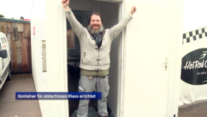 Happy End für Obdachlosen Klaus – Der Container steht – Max Bryan hat es geschafft
