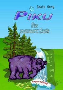 Buchvorstellung: Piku – Der zauberhafte Eisbär