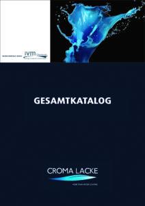 Erstausgabe: Gesamtkatalog Croma Lacke – IVM Chemicals präsentiert informatives Nachschlagewerk