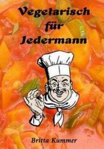 """Rezepte aus """"Vegetarisch für Jedermann"""""""
