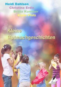 KleineMutm-211x300 Buchvorstellung: Kleine Mutmachgeschichten
