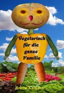 Vorankündigung: Vegetarisch für die ganze Familie