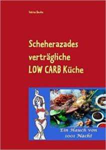17BildJutta-Kopie-212x300 SCHEHERAZADES verträgliche LOW CARB Küche