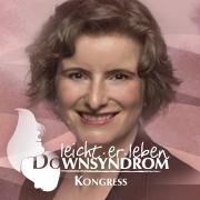 """Kostenloser Online-Kongress """"Down Syndrom – leicht.er.leben!"""" im November 2017"""
