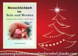 24-300x216 Weihnachtspräsente: Menschlichkeit im Sein und Werden