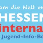 Hessen total international – Jugend-Info-Börse informiert über Auslandsaufenthalte
