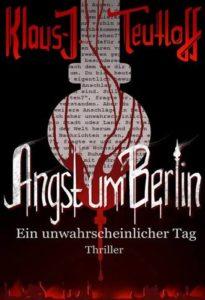 Angst um Berlin – 432 spannende Seiten