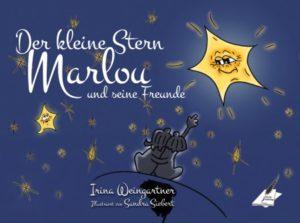 Der kleine Stern Marlou und seine Freunde
