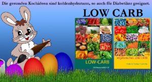 Low Carb Rezepte für Ostern