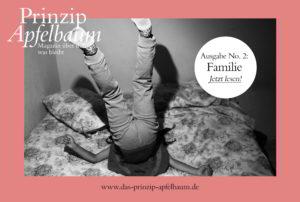 Prinzip-Apfelbaum-Ausgabe-2-Cover-Familie_WEB-300x202 Erbe und Familie: Magazin Prinzip Apfelbaum mit Rat und Denkanstößen