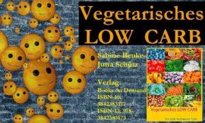 Tauchen Sie mit uns ein in die gesunde Welt der LOW CARB Küche