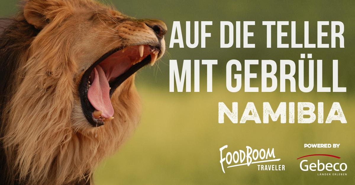 """Mit Gebeco Länder erleben zum """"We are Food Festival"""" nach Namibia"""