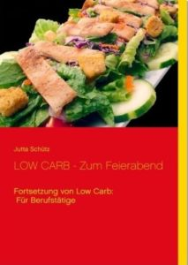 LOW CARB Zum Feierabend