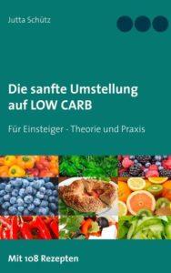 Low Carb Buch für eine sanfte Ernährungsumstellung