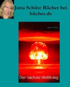 Jutta Schütz bei bücher.de: Der nächste Weltkrieg