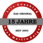 15 Jahre Life Coaching nach Martin Geiger – Marktführer feiert Jubiläum