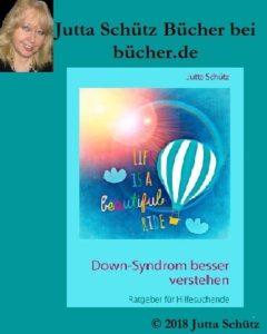 Jutta Schütz bei bücher.de: Down-Syndrom besser verstehen