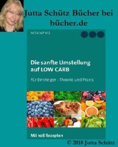 Jutta Schütz bei bücher.de: Die sanfte Umstellung auf Low Carb
