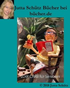 7bild-240x300 Jutta Schütz bei bücher.de: LOW CARB für Senioren