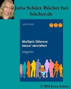Jutta Schütz bei bücher.de: Multiple Sklerose besser verstehen