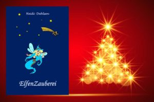 WeihnachtenElfenZaubereiHeidi-300x200 Geschenidee für Weihnachten - ElfenZauberei
