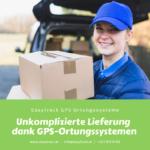 Easytrack – Unkomplizierte Lieferung dank GPS-Systemen