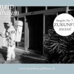 Von Utopien, Zuversicht und Vorsorge! Neue Ausgabe des Online-Magazins  Prinzip Apfelbaum mit dem Thema ZUKUNFT