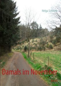 Helga Schittek schreibt: Damals im November