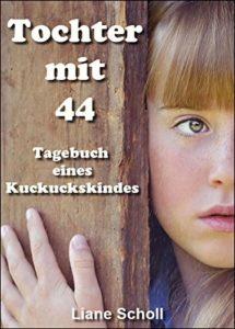 87-215x300 Liane Scholl schreibt: Tochter mit 44: Tagebuch eines Kuckuckskindes