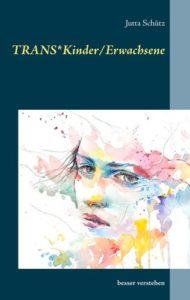 Transsexualität bei Kindern und Jugendlichen
