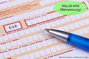 Allgemeiner-Debitoren-und-Inkassodienst-GmbH-Was-ist-eine-Überweisung-300x200 Was ist eine Überweisung?