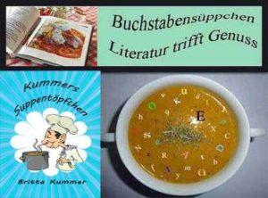 """""""Kummers Suppentöpfchen"""" nun auch im Buchstabensüppchen"""