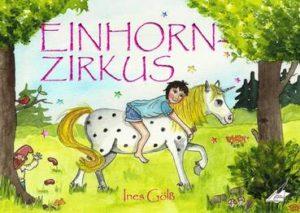 EINHORNZIRKUS – im Juli im Karina-Verlag