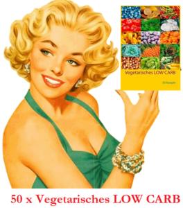 Vegetarische Rezepte mit wenigen Kohlenhydraten