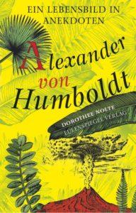 250 Jahre Alexander von Humboldt Eine kulinarische Abenteuerreise