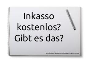 Allgemeiner-Debitoren-und-Inkassodienst-GmbH-inkasso-kostenlos-300x212 Inkasso Kostenlos