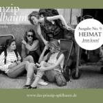 Nach Hause gehen – Neue Ausgabe des Online-Magazins Prinzip Apfelbaum mit dem Thema HEIMAT