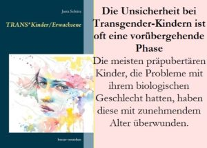 Die Unsicherheit bei Transgender-Kindern ist oft eine vorübergehende Phase