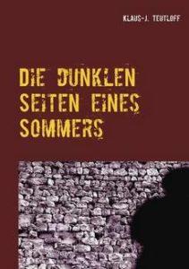 """""""Die dunklen Seiten eines Sommers"""" jetzt auch als E-Book erhältlich"""